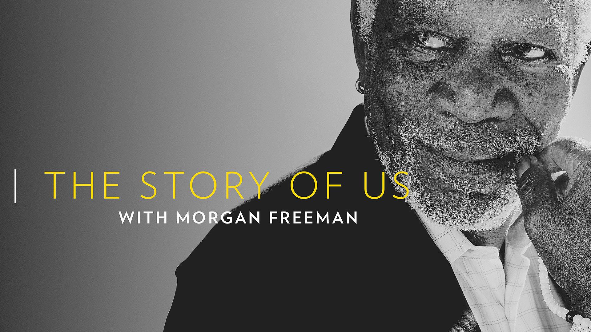 Story of Us with Morgan Freeman Season 1