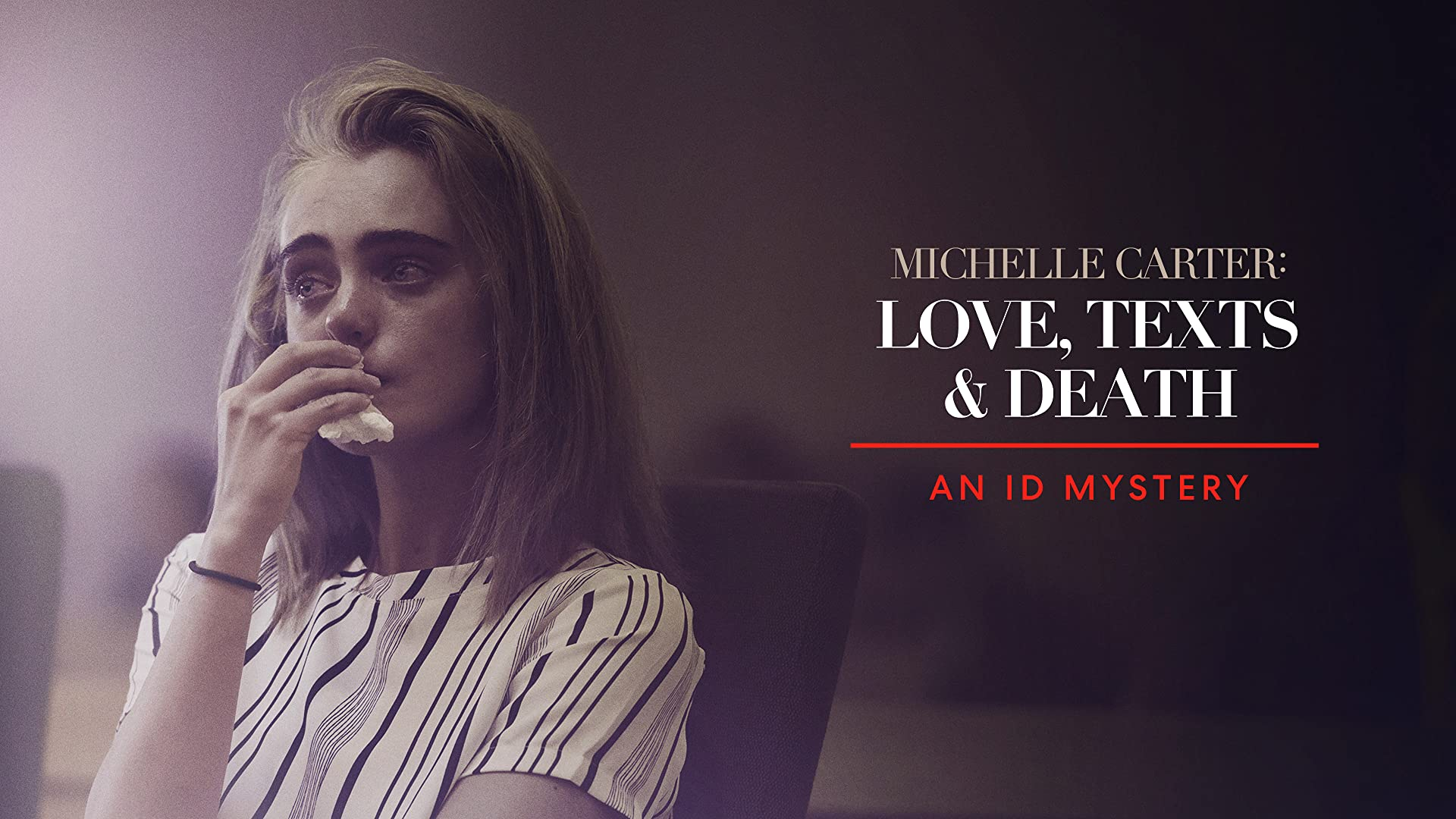 Michelle Carter: Love, Texts & Death - Season 1