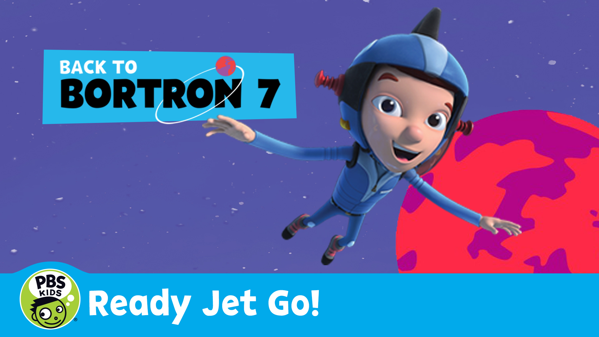 Ready Jet Go!: Back to Bortron 7