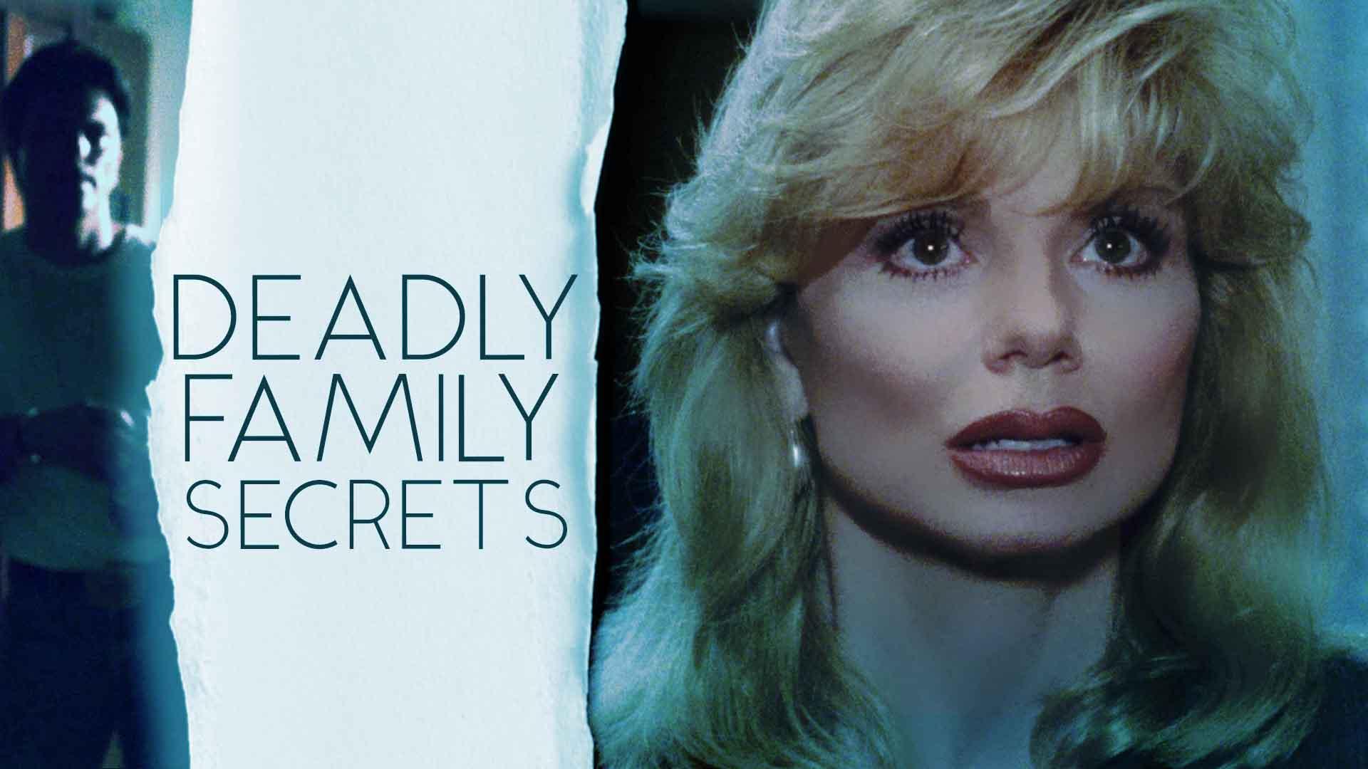 Deadly Family Secrets (Restored)