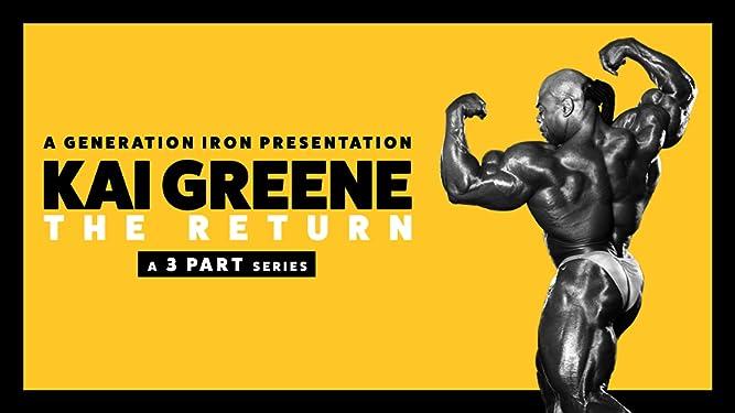Kai Greene: The Return