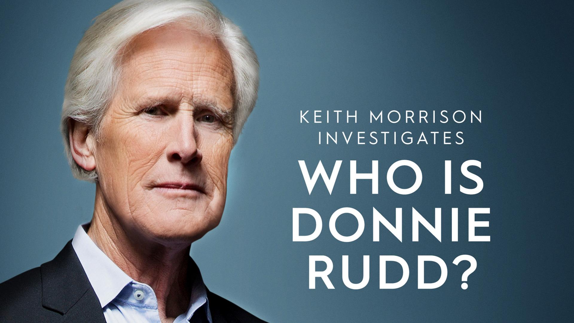Who is Donnie Rudd? Keith Morrison Investigates Season 1
