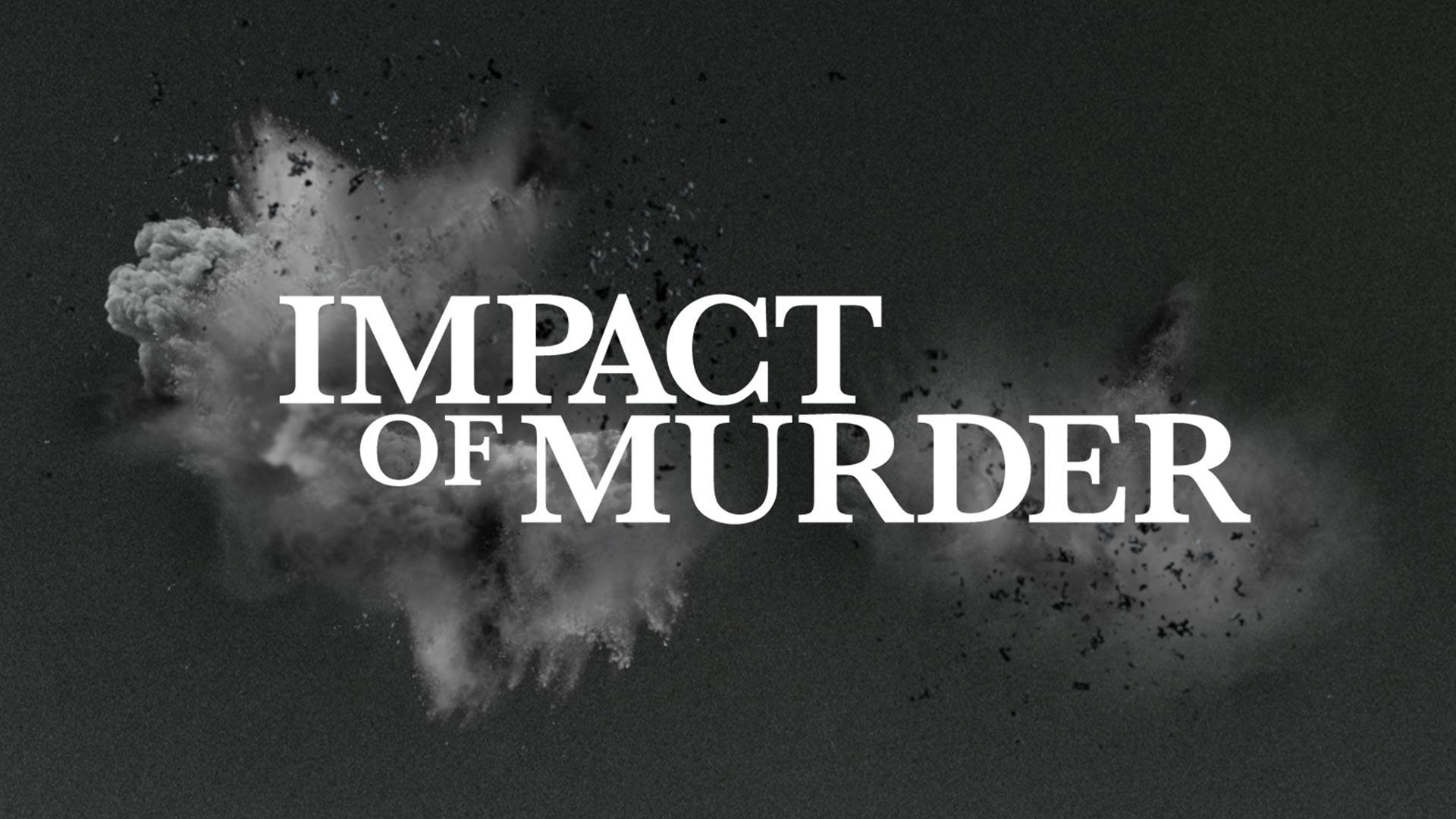 Impact of Murder Season 1