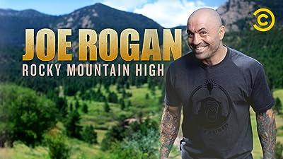 Joe Rogan: Rocky Mountain High
