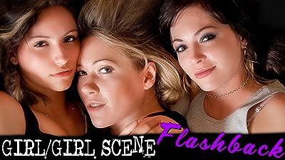Girl/Girl Scene Flashback