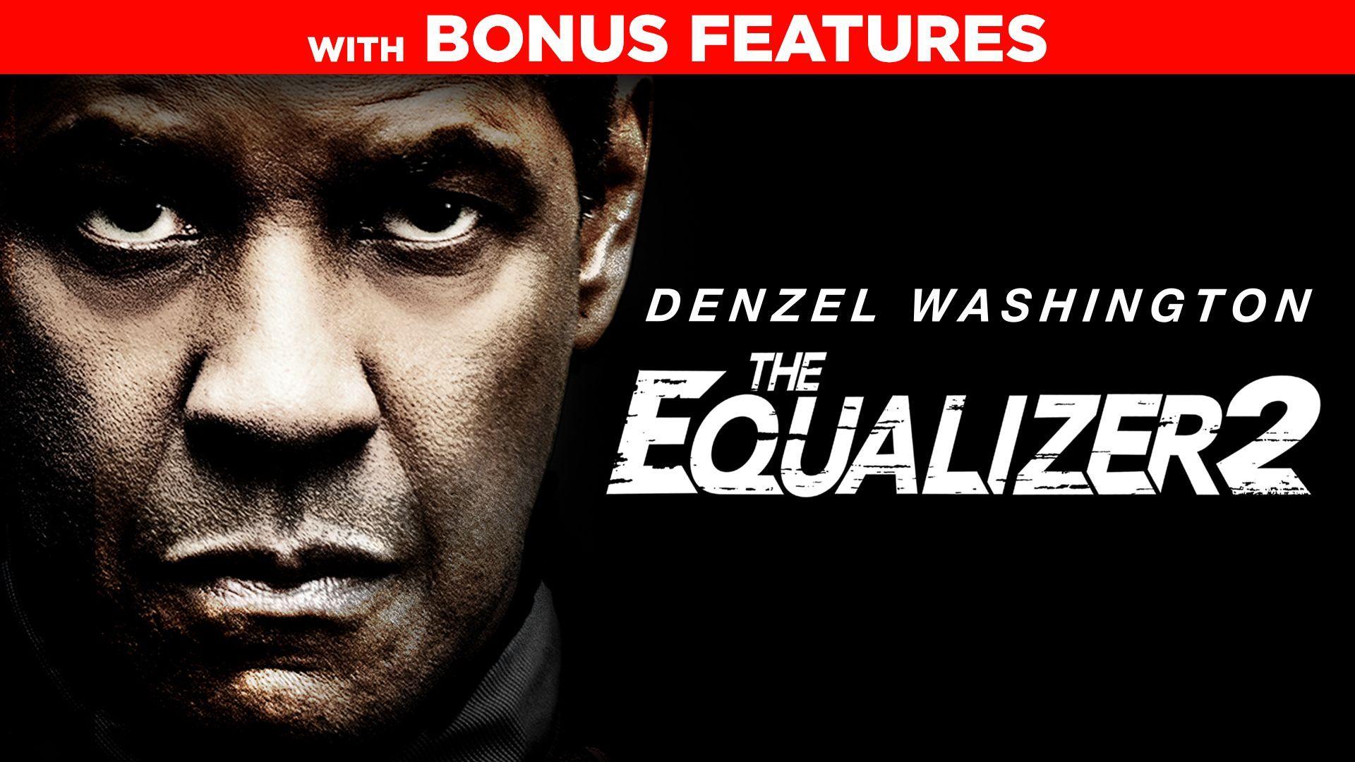 The Equalizer 2 (Plus Bonus Content)