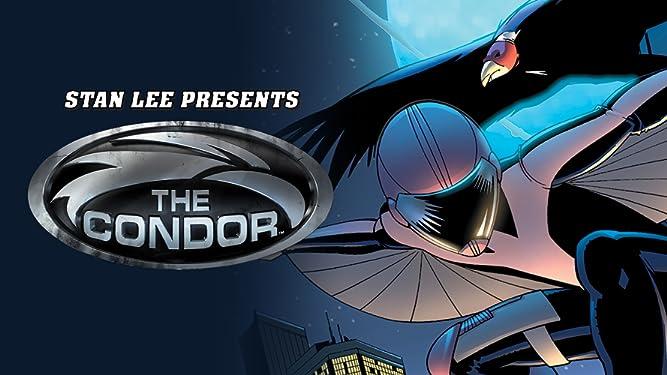 Stan Lee Presents: Condor