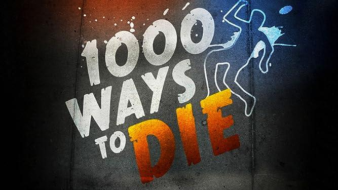 1000 Ways To Die Season 6