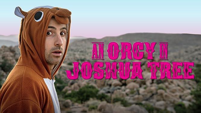 An Orgy In Joshua Tree