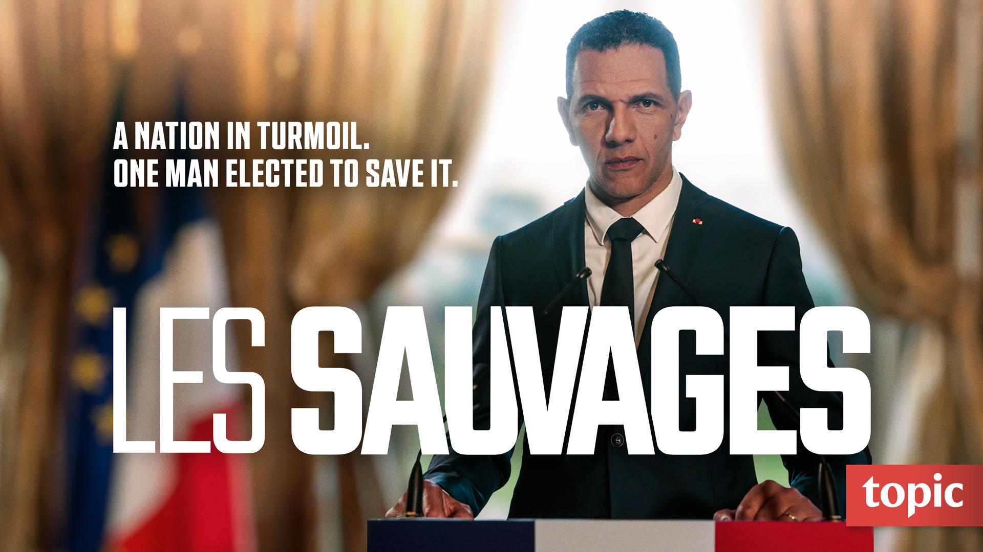 Les Sauvages Season 1