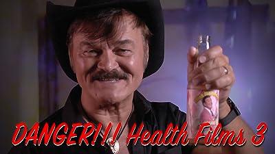 Danger! Health Films