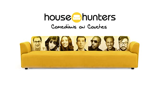 House Hunters Comedians On Couches: Unfiltered - Season 1