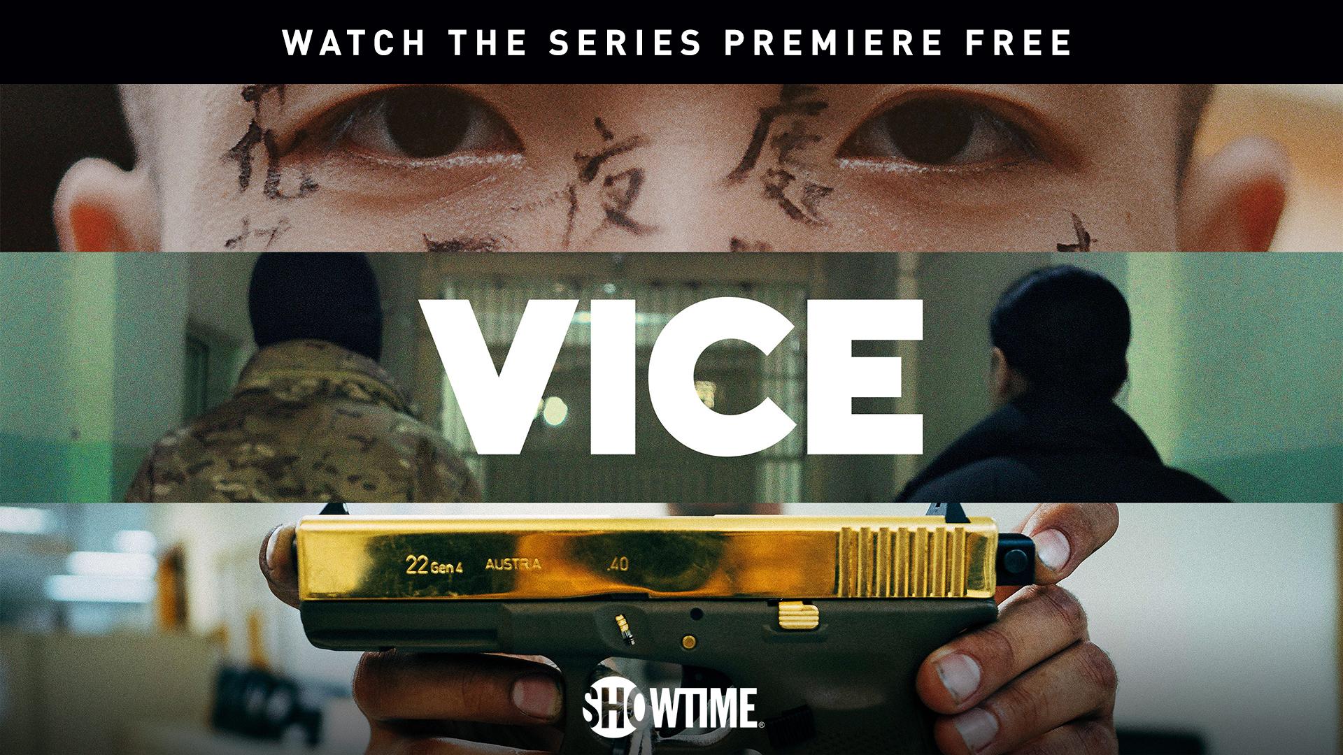 VICE Season 1