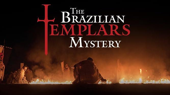 The Brazilian Templars Mystery