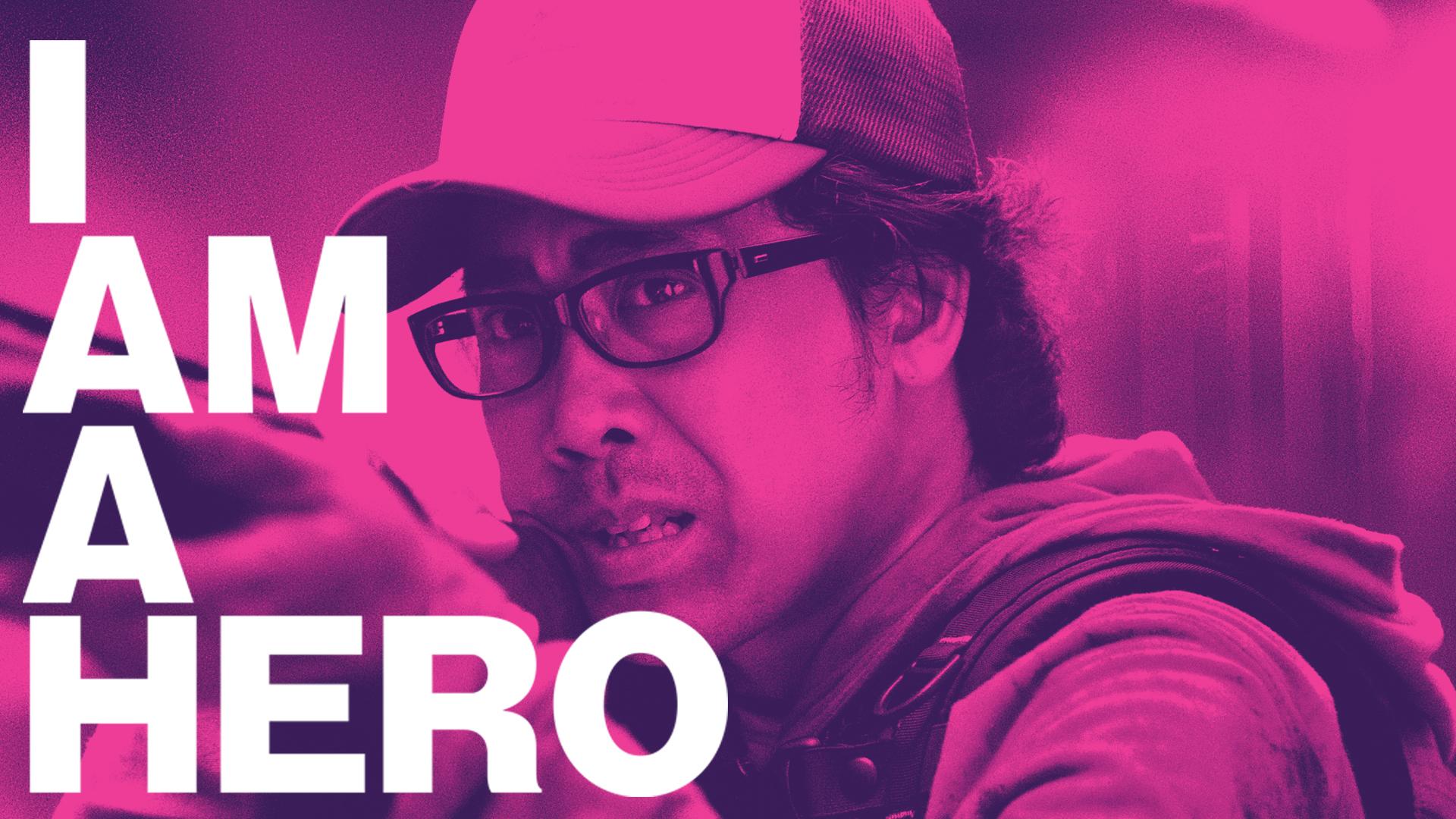 I Am a Hero (Original Japanese Version)