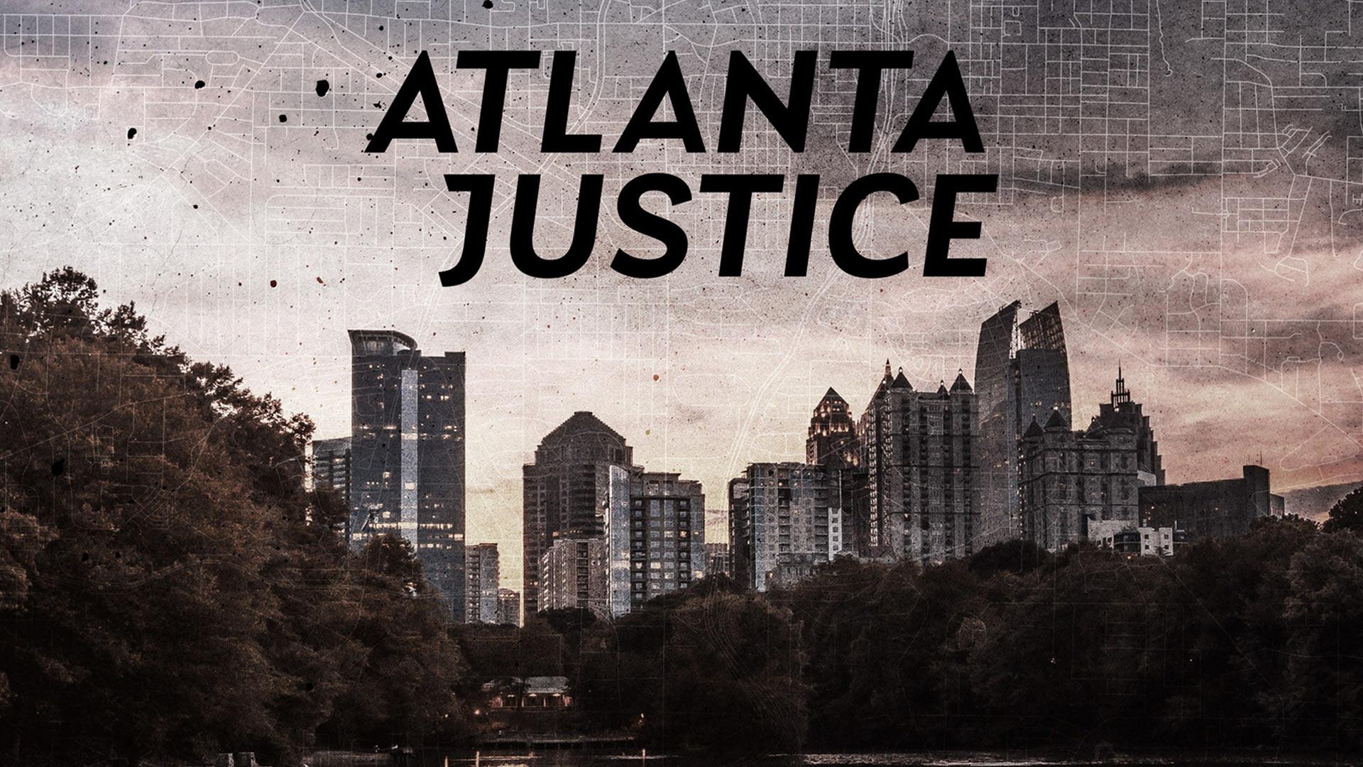 Atlanta Justice - Season 1