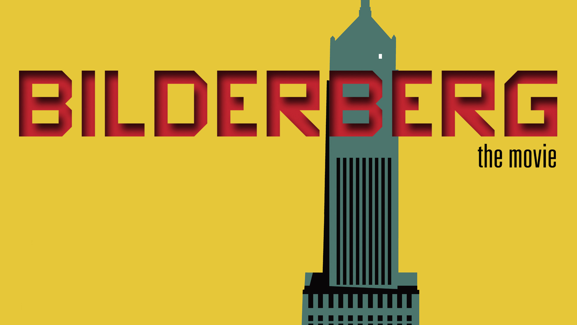 Bilderberg: The Movie