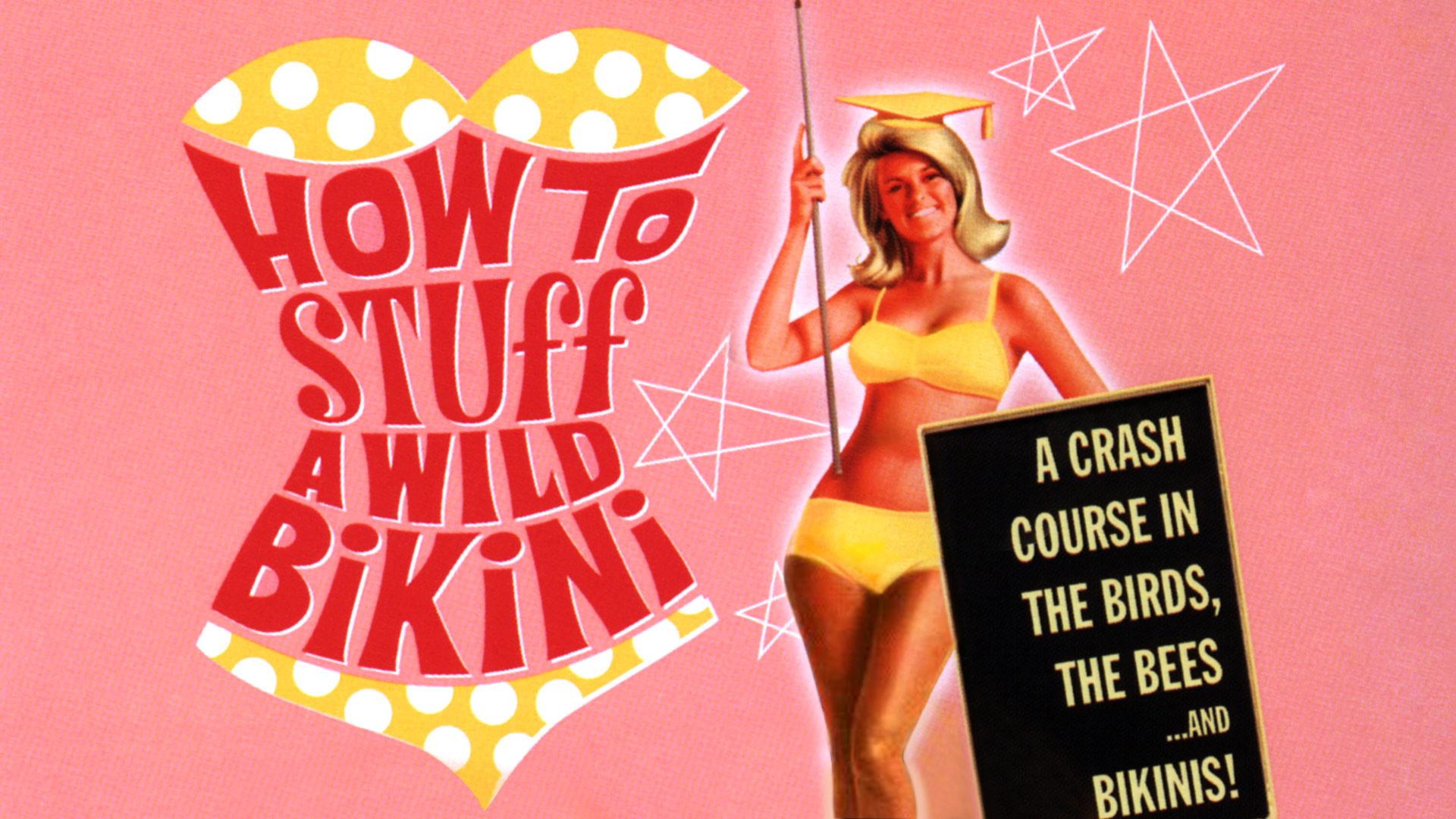 How To Stuff A Wild Bikini