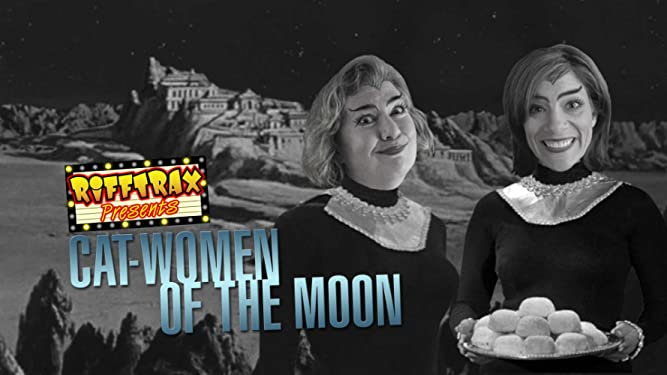 RiffTrax Presents: Catwomen of the Moon