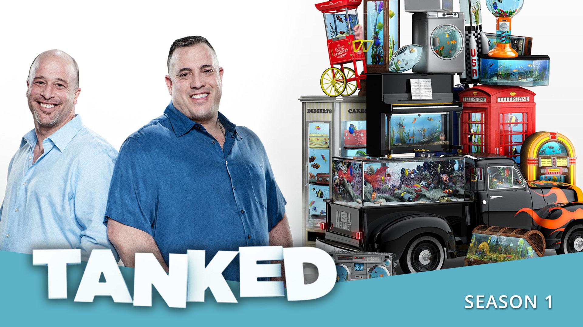 Tanked - Season 1