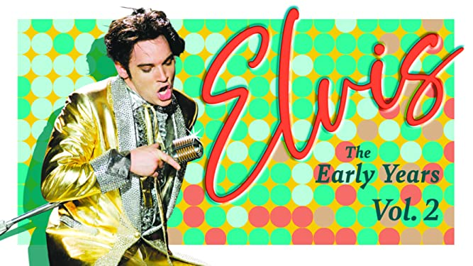 Elvis: The Early Years Vol. 2