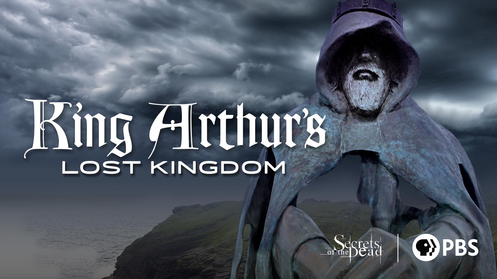 King Arthur's Lost Kingdom