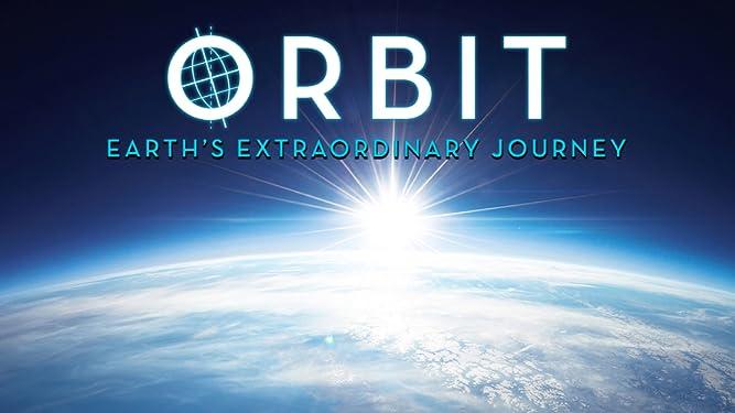 Orbit - Earth's Extraordinary Journey - Season 1