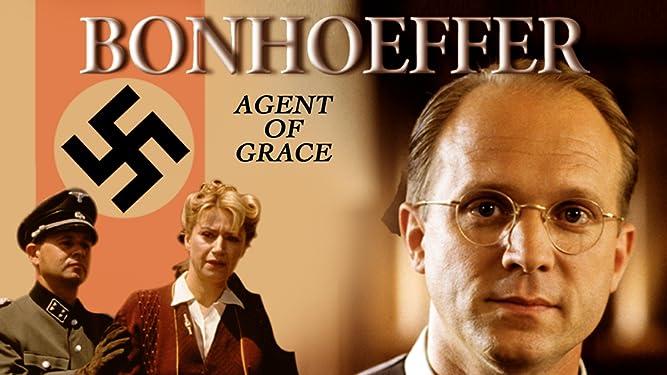 Bonhoeffer Agent of Grace