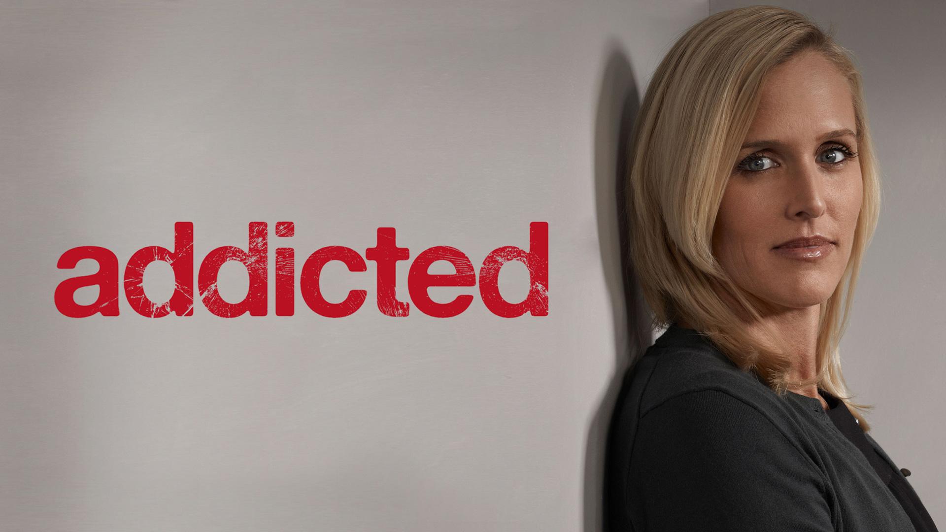 Addicted - Season 1