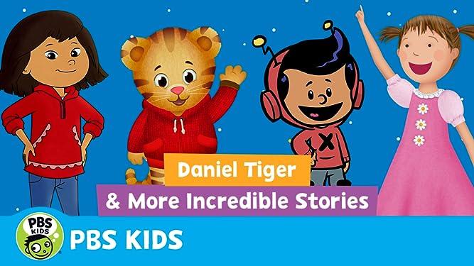 Daniel Tiger and More Incredible Stories