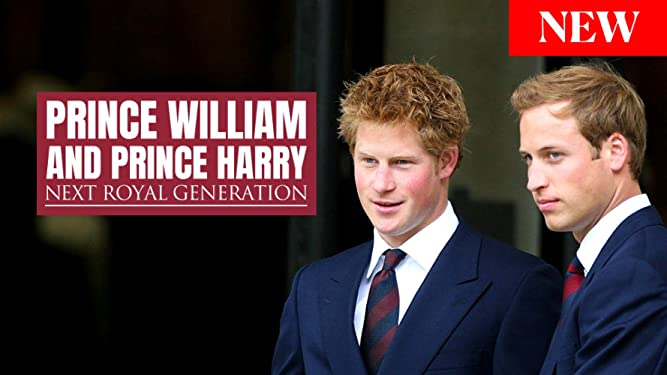 Prince William and Prince Harry: Next Royal Generation