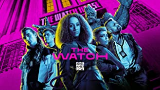 The Watch, Season 1