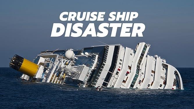 Cruise Ship Disaster - Season 1