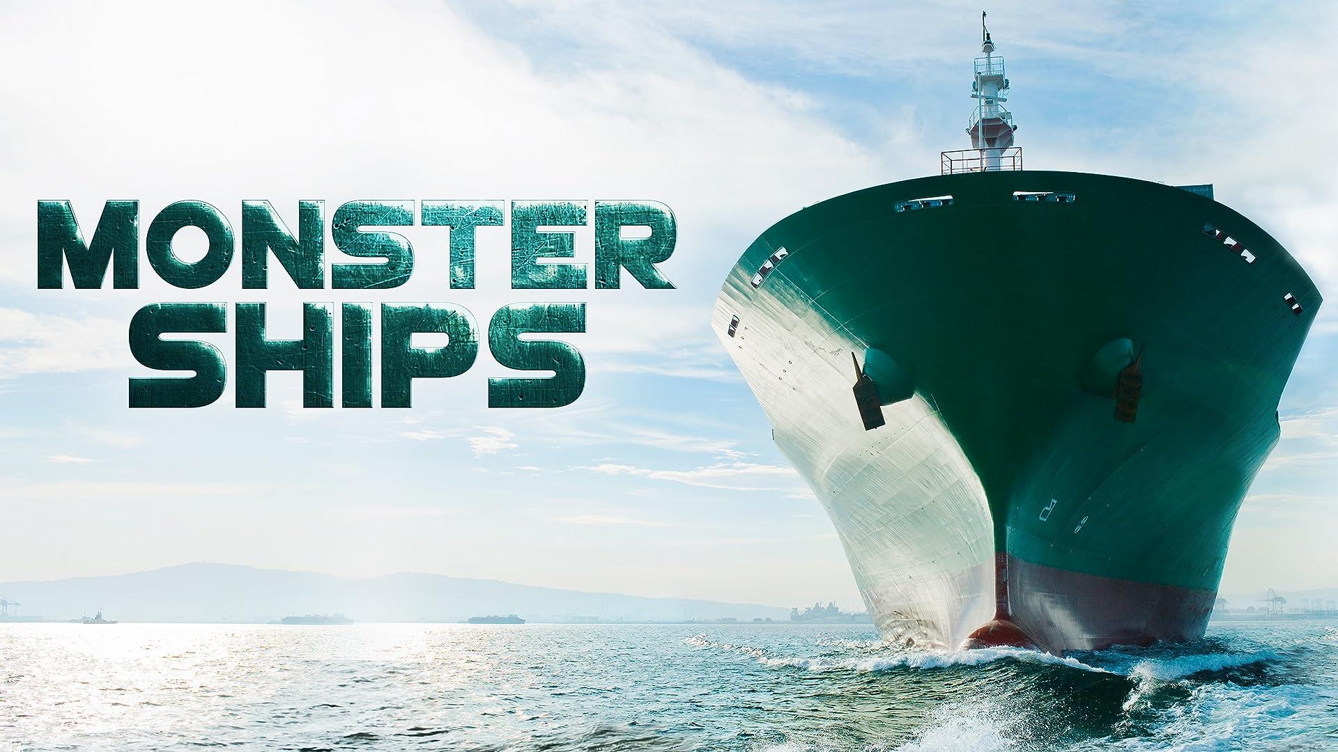 Monster Ships - Season 1