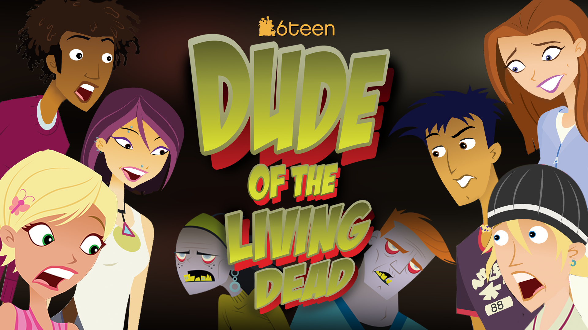 6Teen: Dude Of The Living Dead