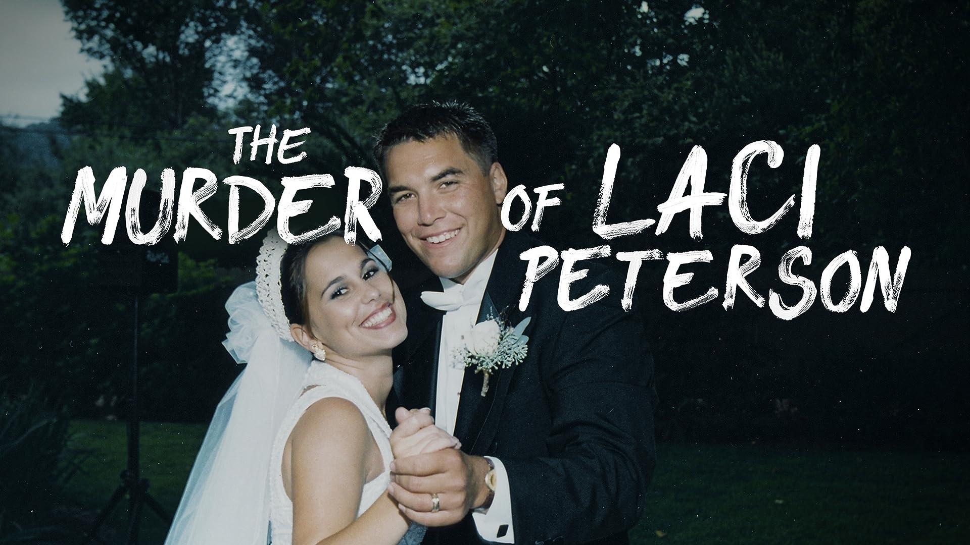 The Murder of Laci Peterson - Season 1