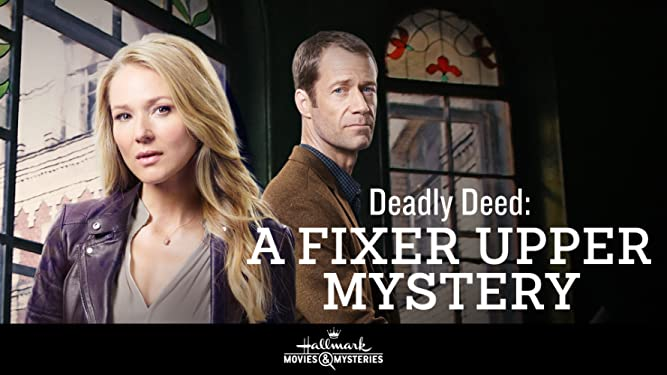 Fixer Upper Mysteries: Deadly Deed