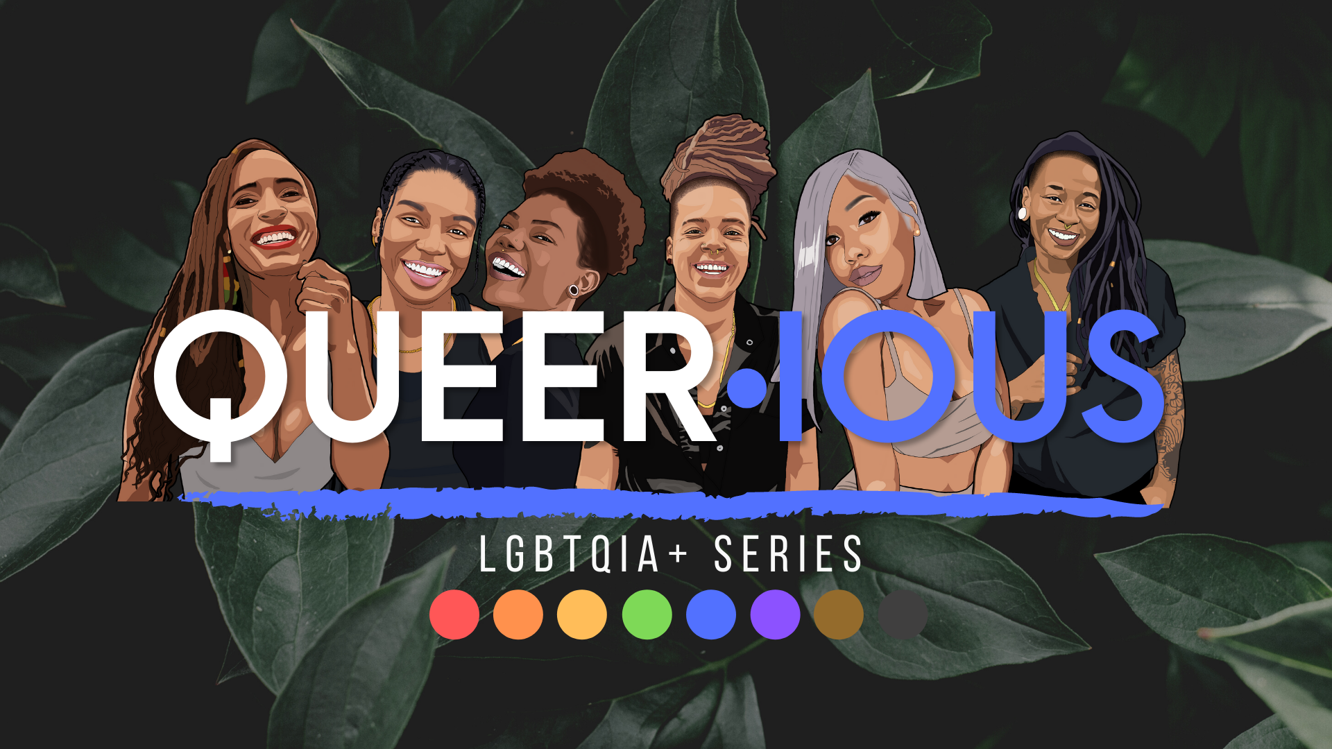 QUEER·ious   The Series