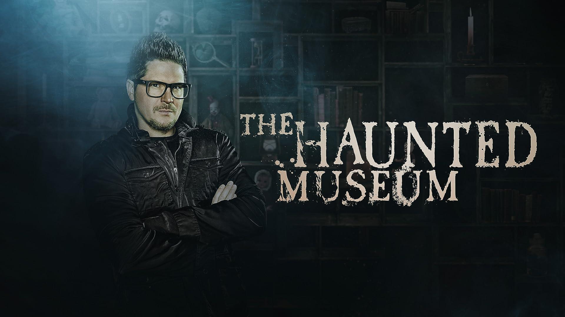 The Haunted Museum - Season 1