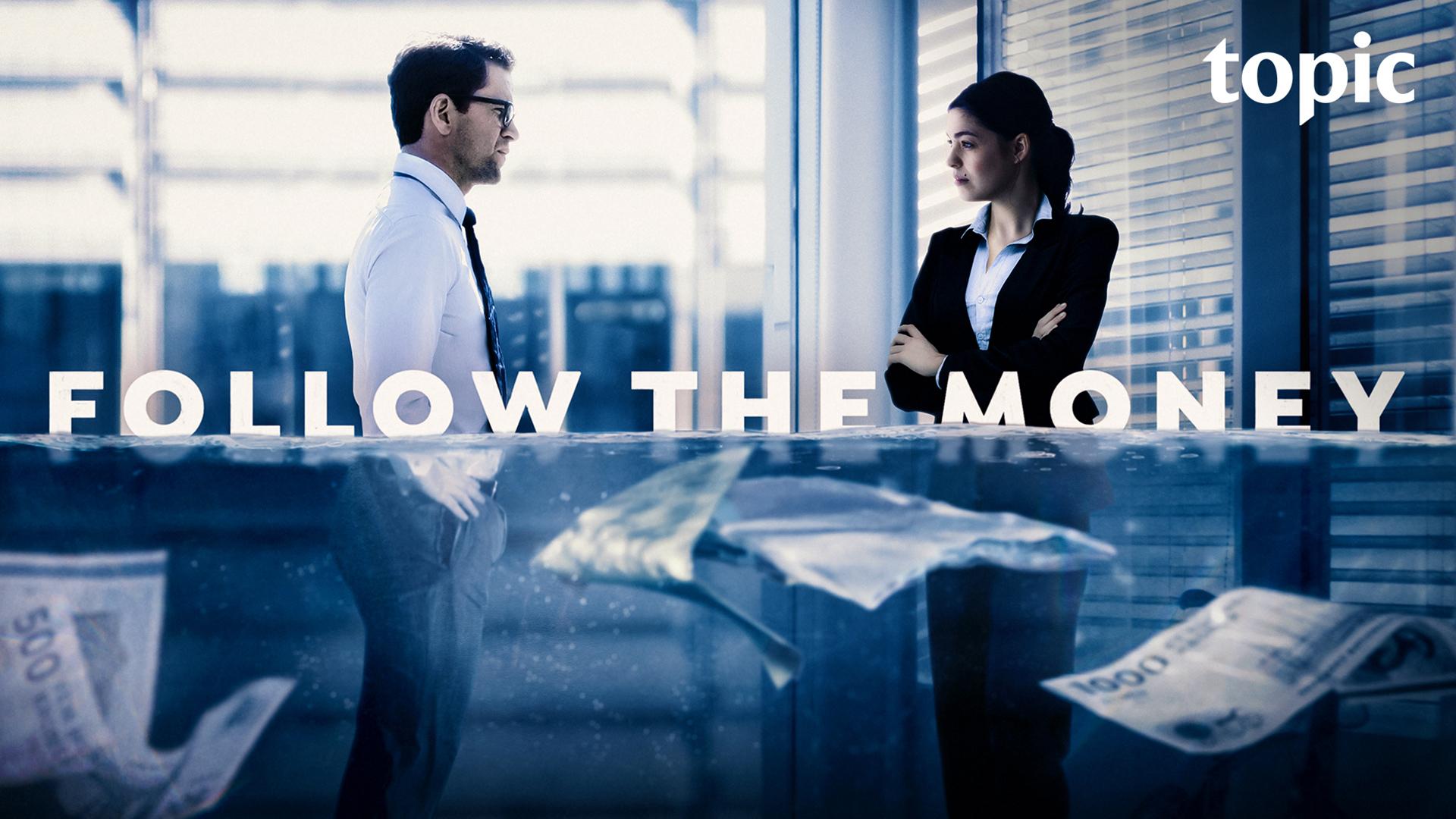 Follow the Money Season 1