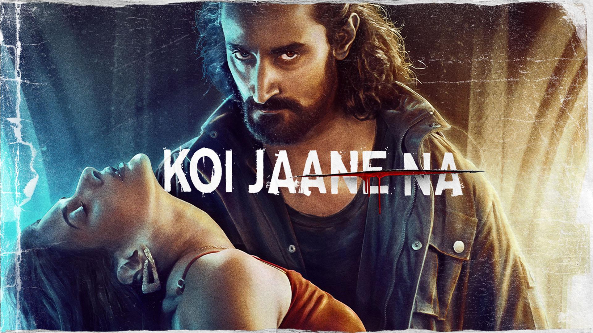 Koi Jaane Na