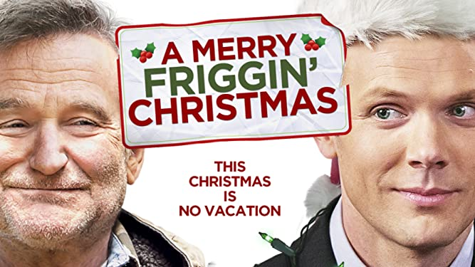 Merry Friggin' Christmas, A