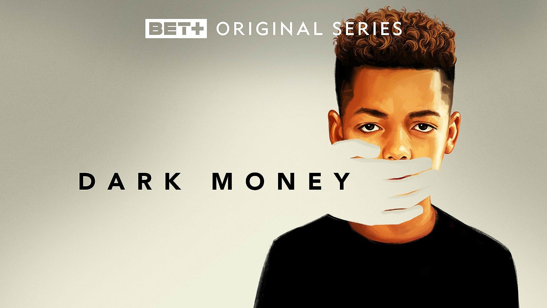 Dark Money Season 1