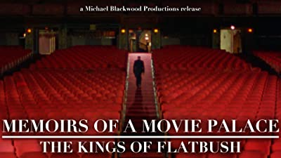 Memoirs of a Movie Palace: The Kings of Flatbush