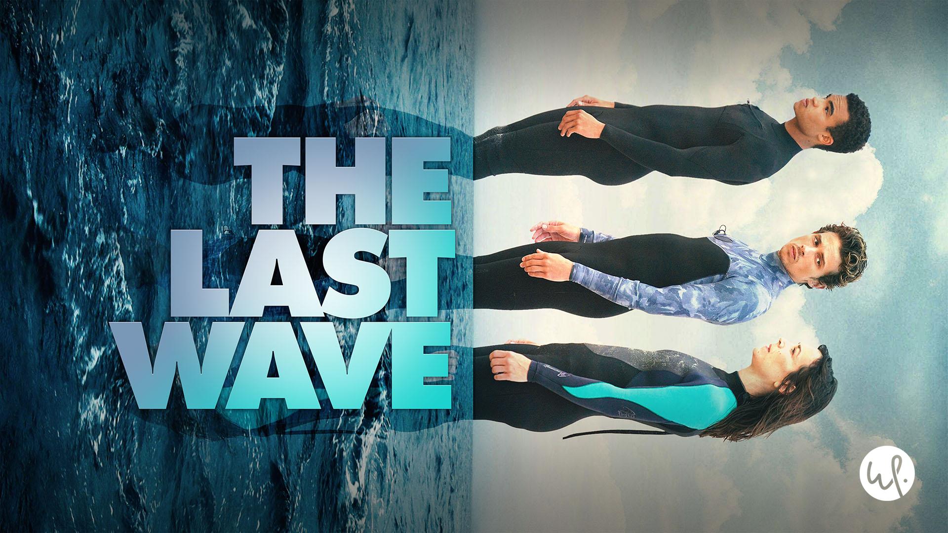 The Last Wave, Season 1
