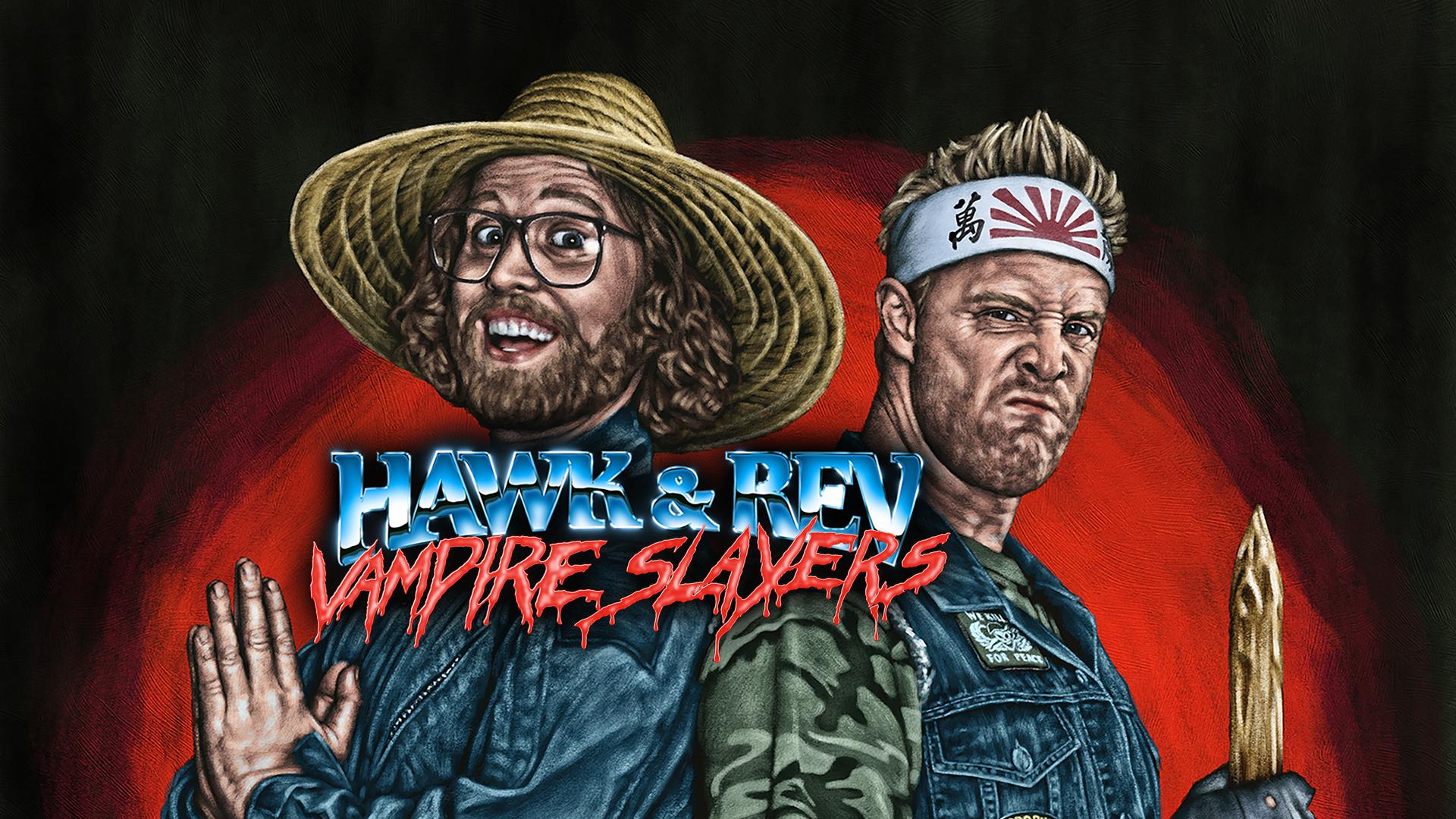 Hawk & Rev: Vampire Slayers
