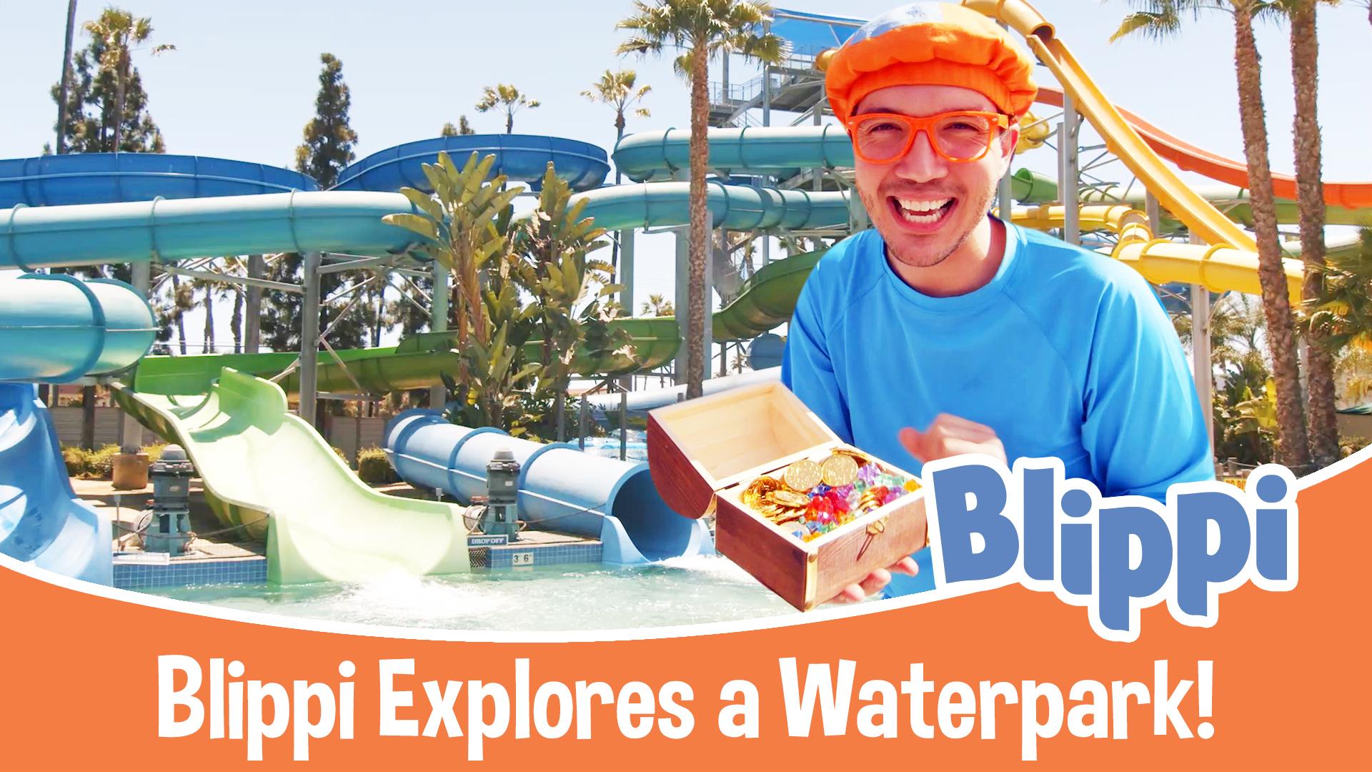 Blippi Explores a Water Park!