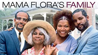 Mama Flora's Family: Part 1 and 2