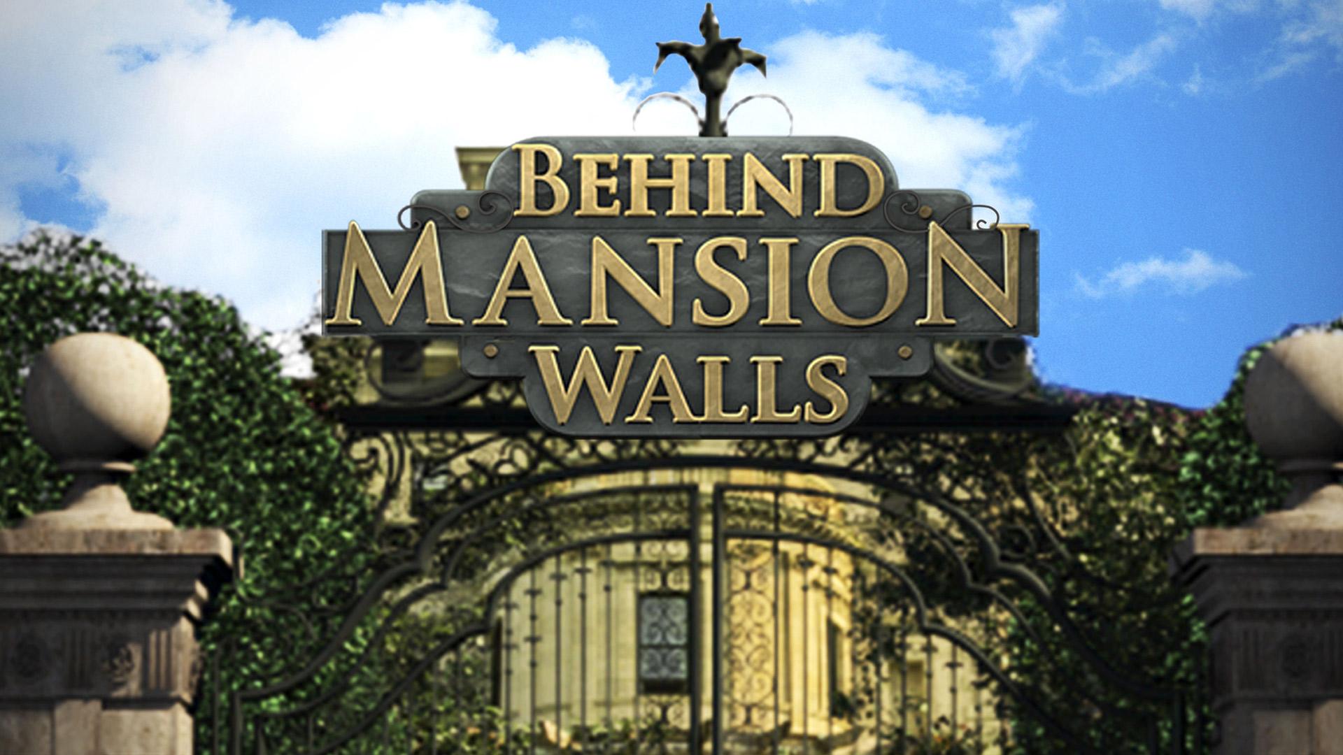 Behind Mansion Walls - Season 1