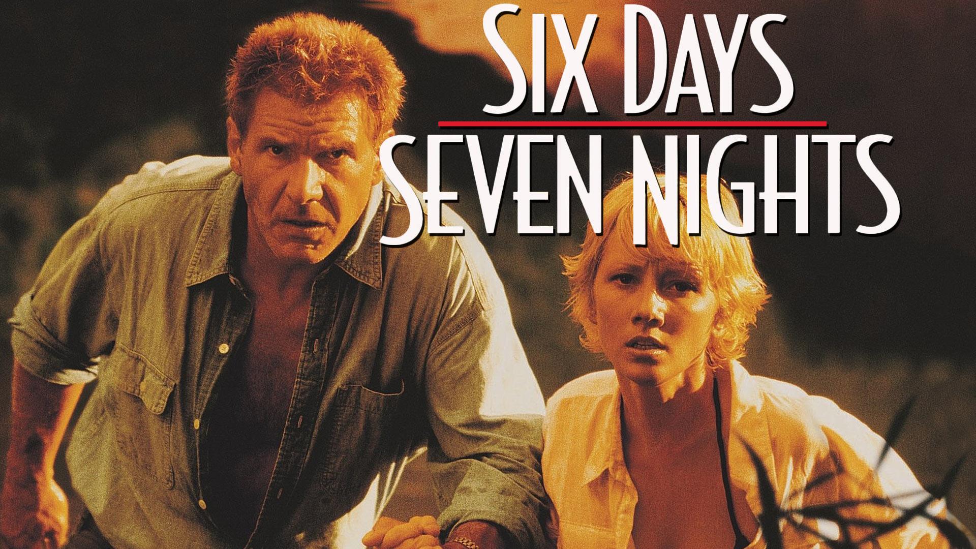 Six Days, Seven Nights